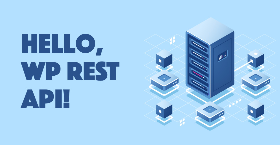 Hello, WP REST API!